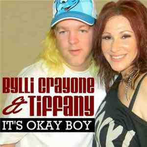 Bylli Crayone & Tiffany - It's Okay Boy (The Remixes) mp3 flac download