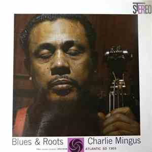 Charles Mingus - Blues & Roots mp3 flac download
