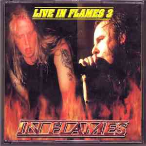 In Flames & The Haunted & Armageddon  - Live In Flames 3 mp3 flac download