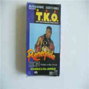 T.K.O. and the Stainless Steel Band - Renegade Iron (A Tribute To Mike Tyson) mp3 flac download