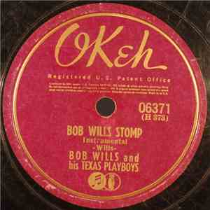 Bob Wills And His Texas Playboys - Bob Wills Stomp / Lil Liza Jane mp3 flac download