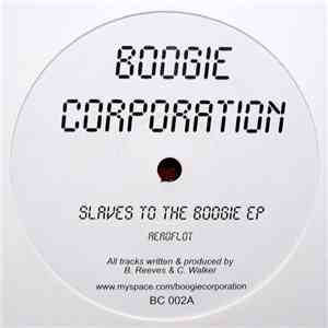 Boogie Corporation - Slaves To The Boogie EP mp3 flac download
