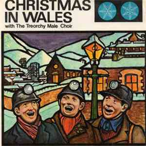 Treorchy Male Choir - Christmas In Wales mp3 flac download