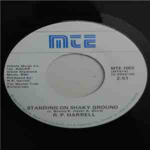 Rick R. P. Harold - Standing On Shaky Ground mp3 flac download