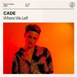 CADE  - Where We Left mp3 flac download