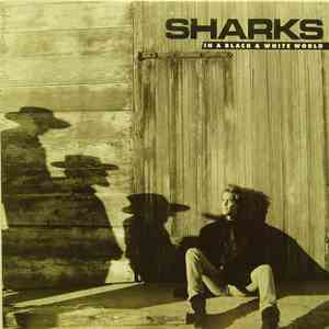 Sharks  - In A Black & White World mp3 flac download
