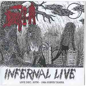 Death  - Infernal Live - Live Dec. 30th - 1984 Rubys Tampa mp3 flac download