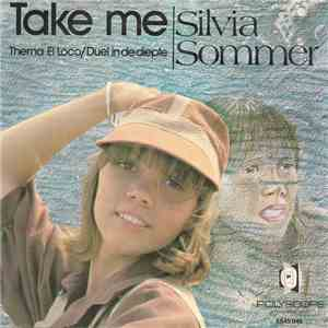 Silvia Sommer  - Take Me mp3 flac download