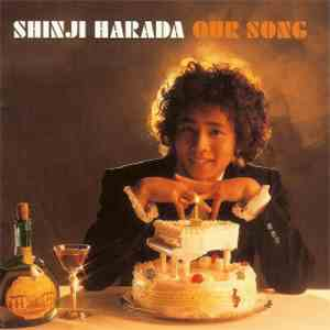 Shinji Harada - Golden☆Best - Our Song ~彼の歌は君の歌~ mp3 flac download