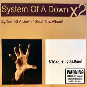 System Of A Down - System Of A Down / Steal This Album! mp3 flac download