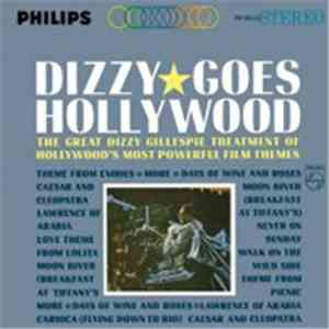 Dizzy Gillespie - Dizzy Goes Hollywood mp3 flac download
