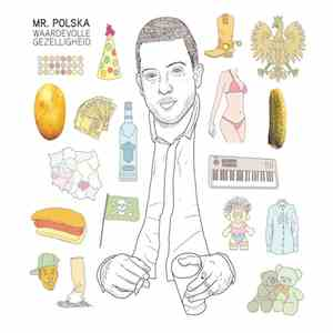Mr. Polska - Waardevolle Gezelligheid mp3 flac download