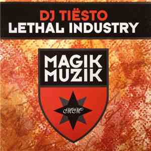 DJ Tiësto - Lethal Industry mp3 flac download