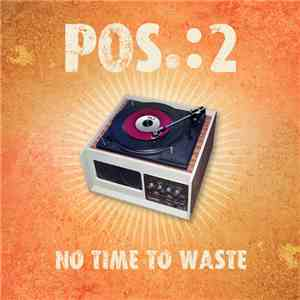 Pos.:2 - No Time To Waste mp3 flac download