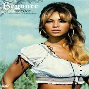 Beyoncé - B'Day Anthology Video Album mp3 flac download