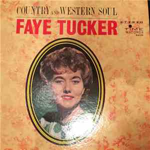 Faye Tucker - Country And Western Soul mp3 flac download