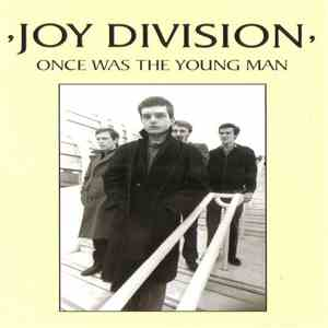 Joy Division - Once Was The Young Man mp3 flac download