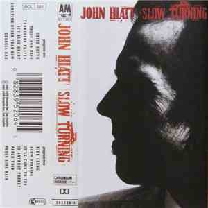 John Hiatt - Slow Turning mp3 flac download