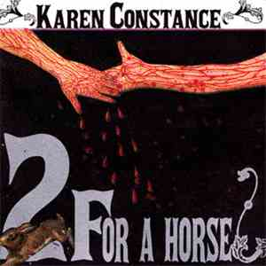 Karen Constance / Smack Music 7 - 2 For A Horse mp3 flac download