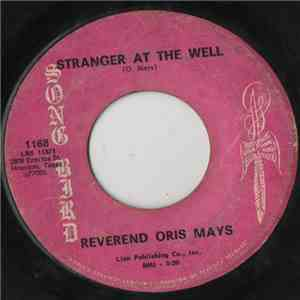 Rev. Oris Mays - Stranger At The Well mp3 flac download