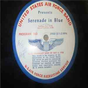 United States Air Force Band - Serenade In Blue 383 / 384 mp3 flac download