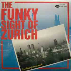 Various - The Funky Sight Of Zurich mp3 flac download