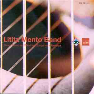 Lititz Mento Band - Dance Music And Working Songs From Jamaica mp3 flac download