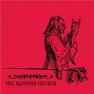 The Random Houses / Truthdealer - The Random Houses / Truthdealer mp3 flac download