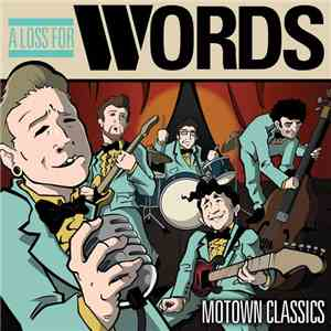 A Loss For Words - Motown Classics mp3 flac download