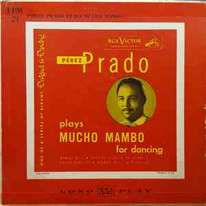 Pérez Prado - Pérez Prado Plays Mucho Mambo For Dancing mp3 flac download