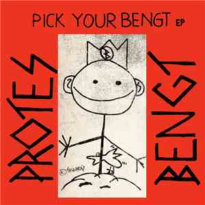 Protes Bengt - Pick Your Bengt mp3 flac download