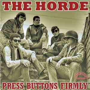 The Horde  - Press Buttons Firmly mp3 flac download