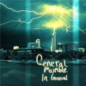 General Mumble - In General mp3 flac download
