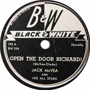 Jack McVea And His All Stars - Open The Door Richard! / Lonesome Blues