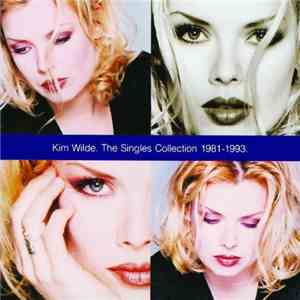 Kim Wilde - The Singles Collection 1981 - 1993 mp3 flac download