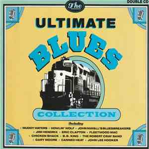 Various - The Ultimate Blues Collection