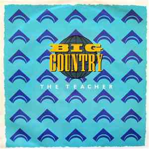 Big Country - The Teacher mp3 flac download