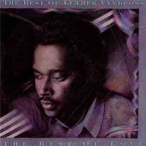 Luther Vandross - The Best Of Luther Vandross - The Best Of Love mp3 flac download