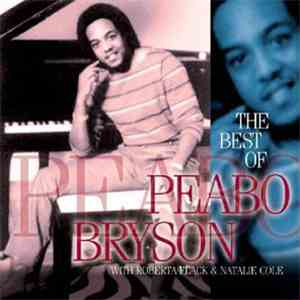 Peabo Bryson - The Best Of Peabo Bryson With Roberta Flack & Natalie Cole mp3 flac download