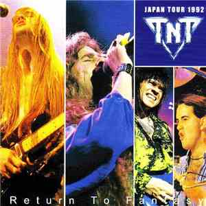 TNT  - Return To Fantasy mp3 flac download
