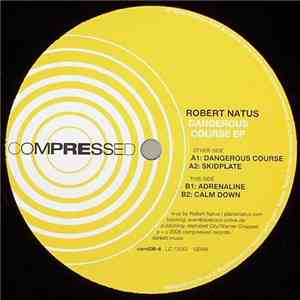 Robert Natus - Dangerous Course EP mp3 flac download